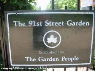 The 91st Street Garden Plaque.