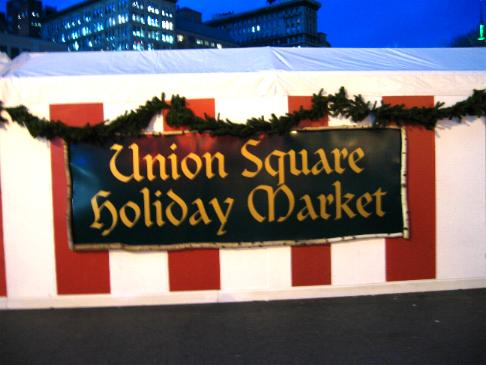 The welcoming sign at the Union Square Holiday Market.